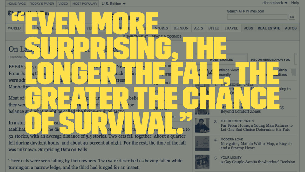 """""""Even more surprising, the longer the fall, the..."""