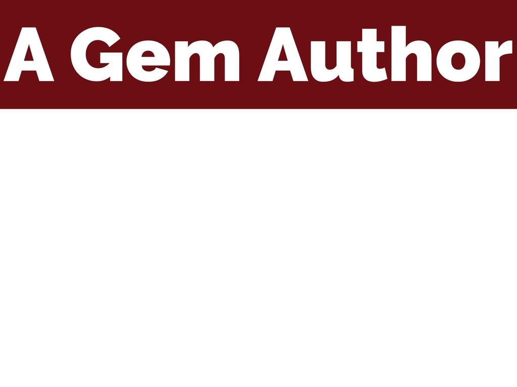 A Gem Author