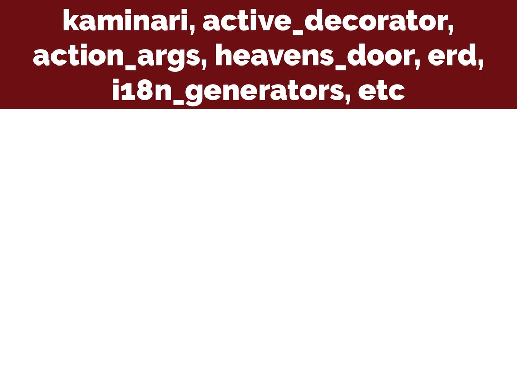 kaminari, active_decorator, action_args, heaven...