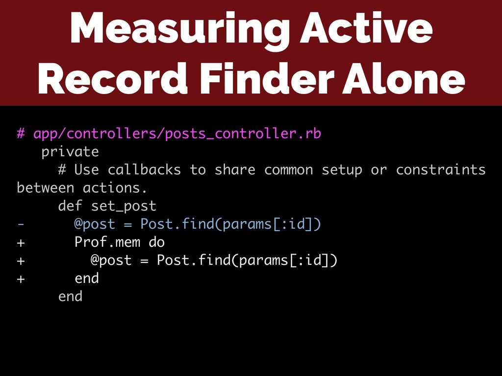 Measuring Active Record Finder Alone # app/cont...