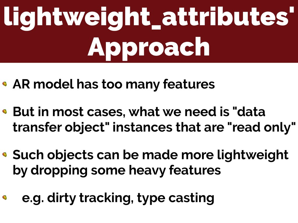 lightweight_attributes' Approach  AR model has ...