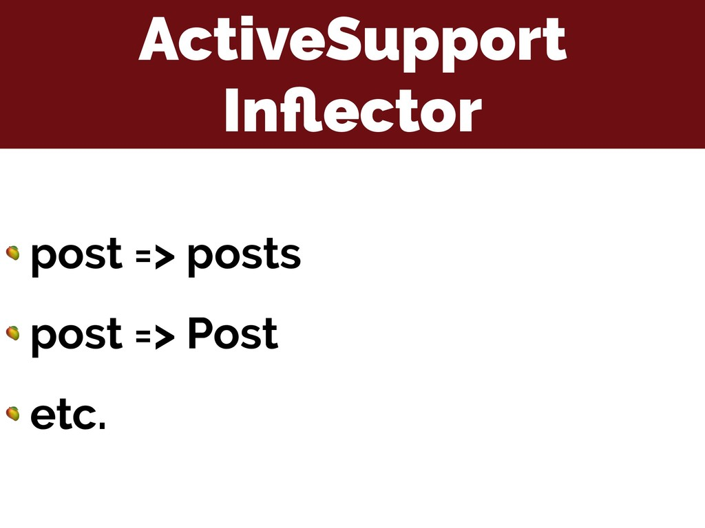 ActiveSupport Inflector  post => posts  post => ...