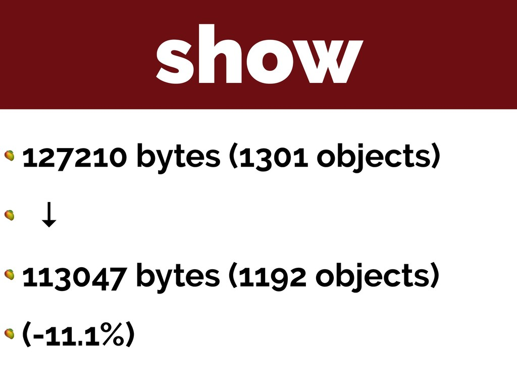 show  127210 bytes (1301 objects)  ↓  113047 by...