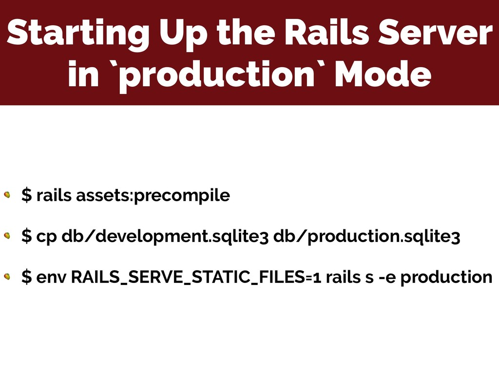 Starting Up the Rails Server in `production` Mo...