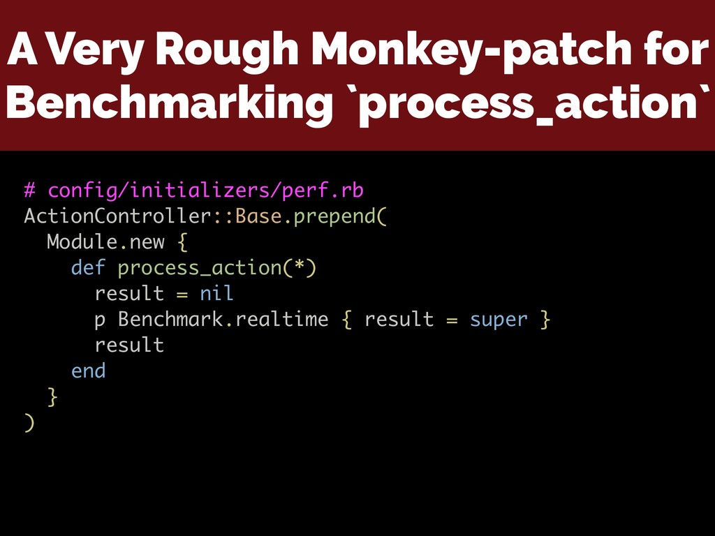 A Very Rough Monkey-patch for Benchmarking `pro...