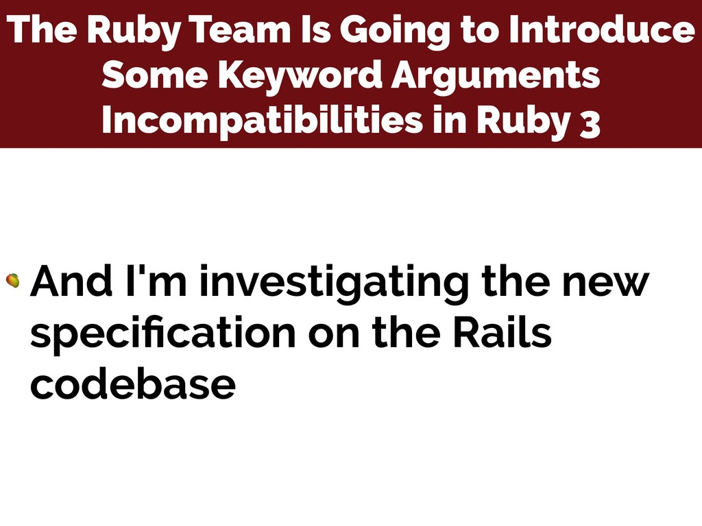 The Ruby Team Is Going to Introduce Some Keywor...