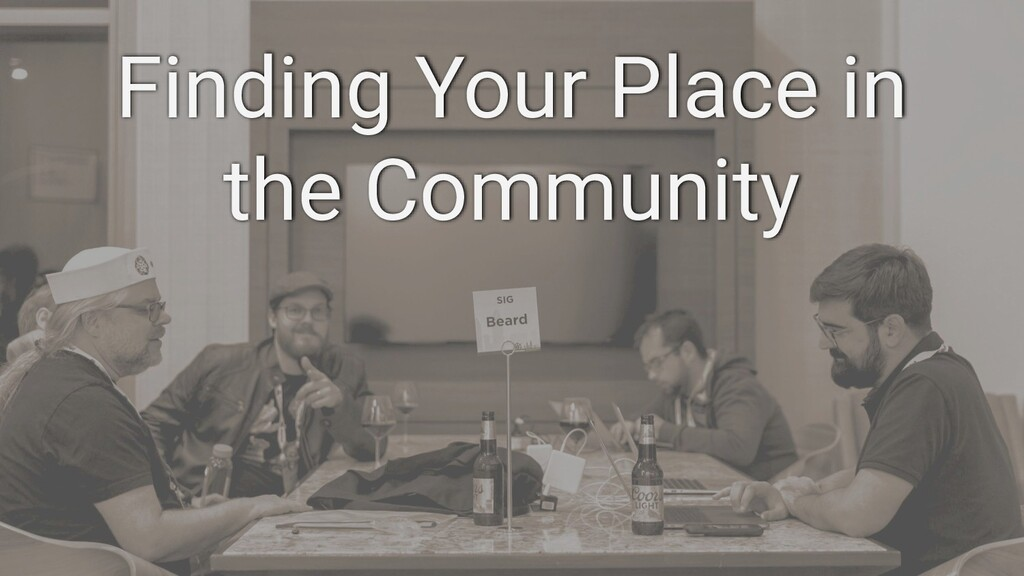 Finding Your Place in the Community