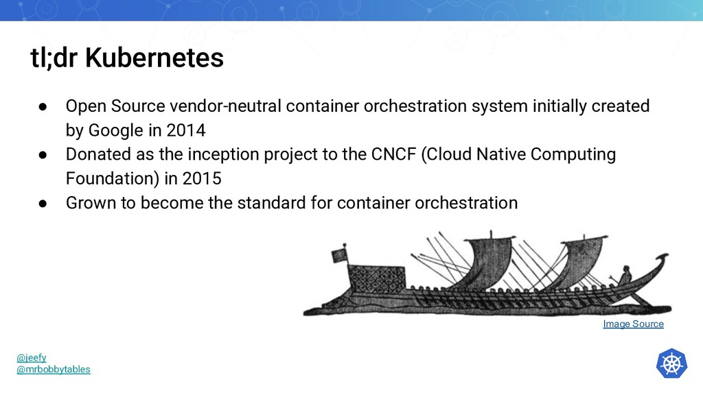 tl;dr Kubernetes ● Open Source vendor-neutral c...