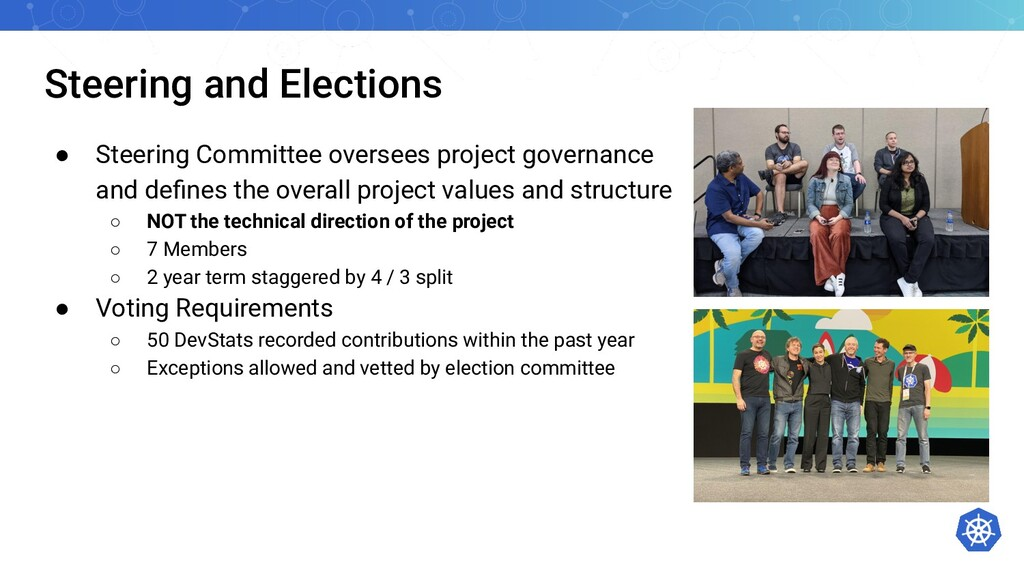 Steering and Elections ● Steering Committee ove...