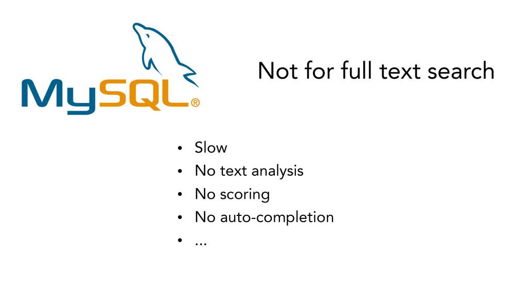 • Slow • No text analysis • No scoring • No aut...