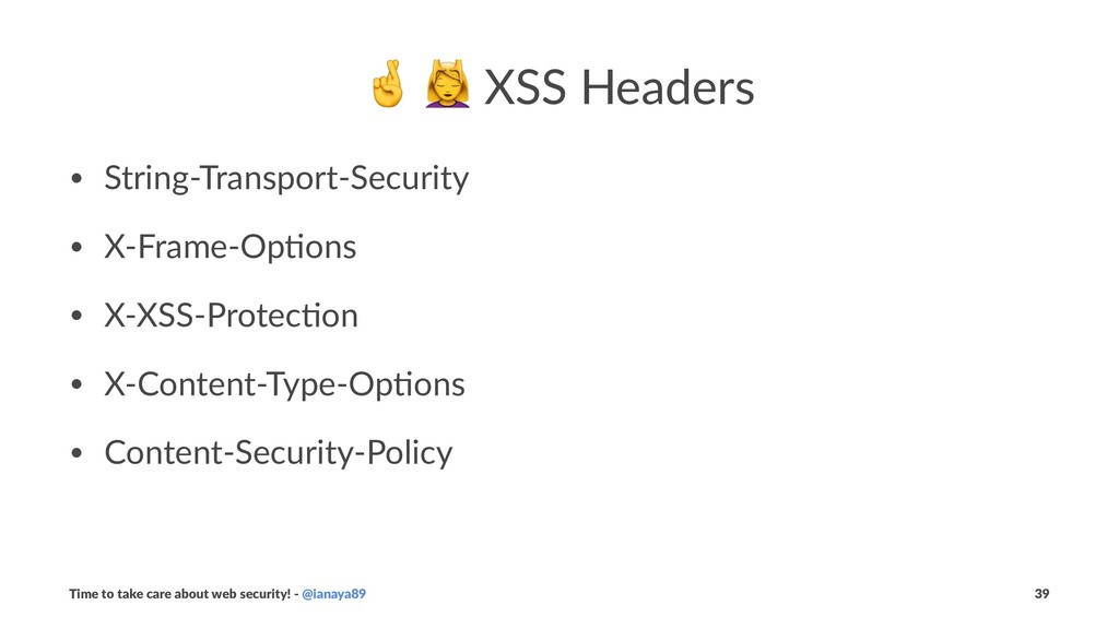 """! """" XSS Headers • String-Transport-Security • X..."""