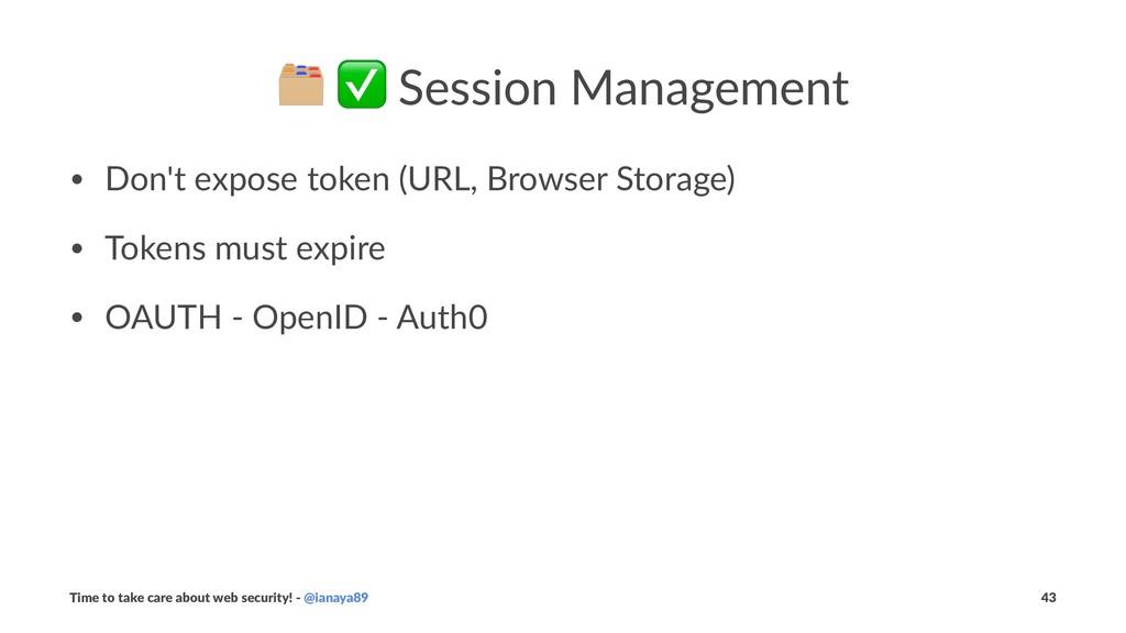 ! ✅ Session Management • Don't expose token (UR...