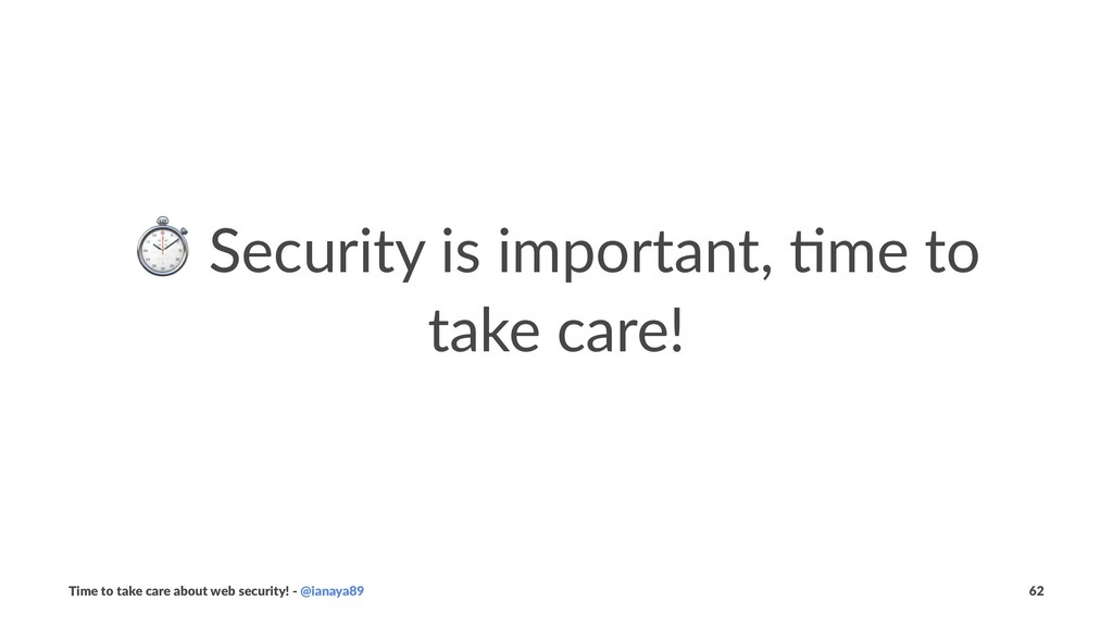⏱ Security is important, 1me to take care! Time...