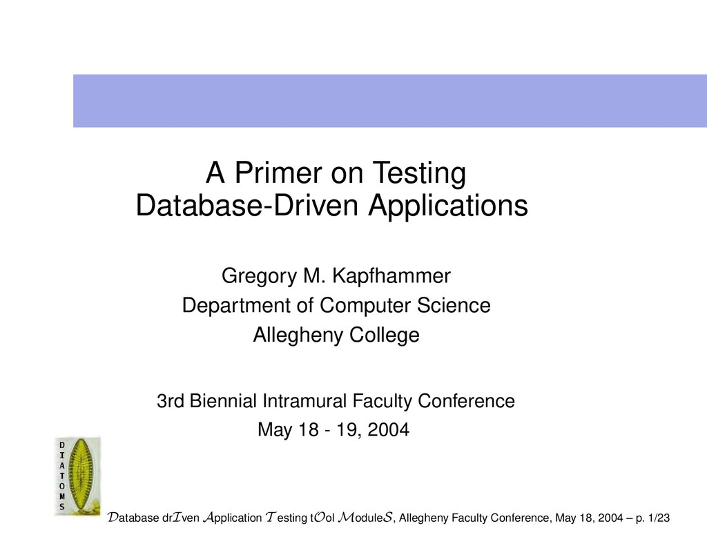 A Primer on Testing Database-Driven Application...