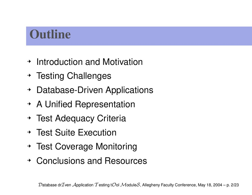 Outline Introduction and Motivation Testing Cha...