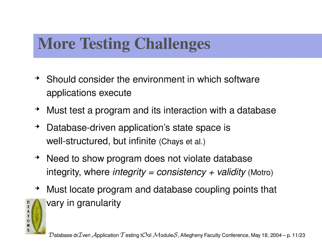 More Testing Challenges Should consider the env...