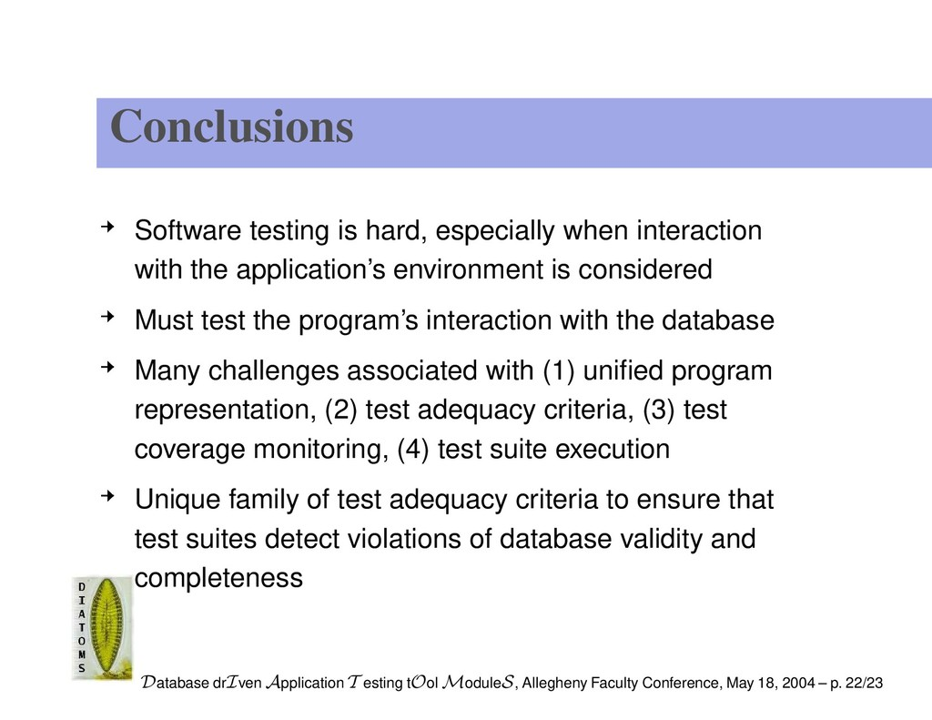 Conclusions Software testing is hard, especiall...