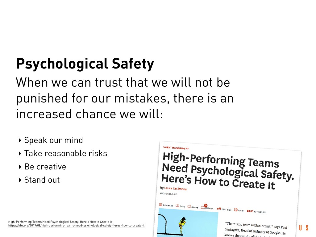 Psychological Safety When we can trust that we ...