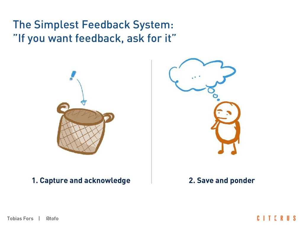 Tobias Fors | @tofo The Simplest Feedback Syste...