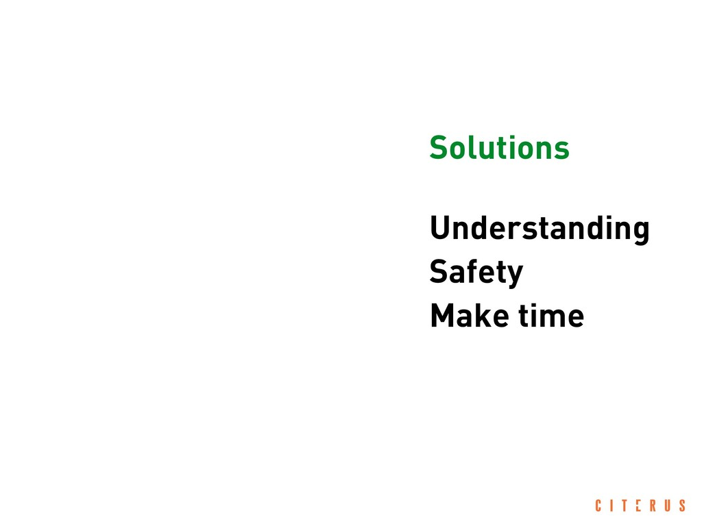 Understanding Safety Make time Solutions