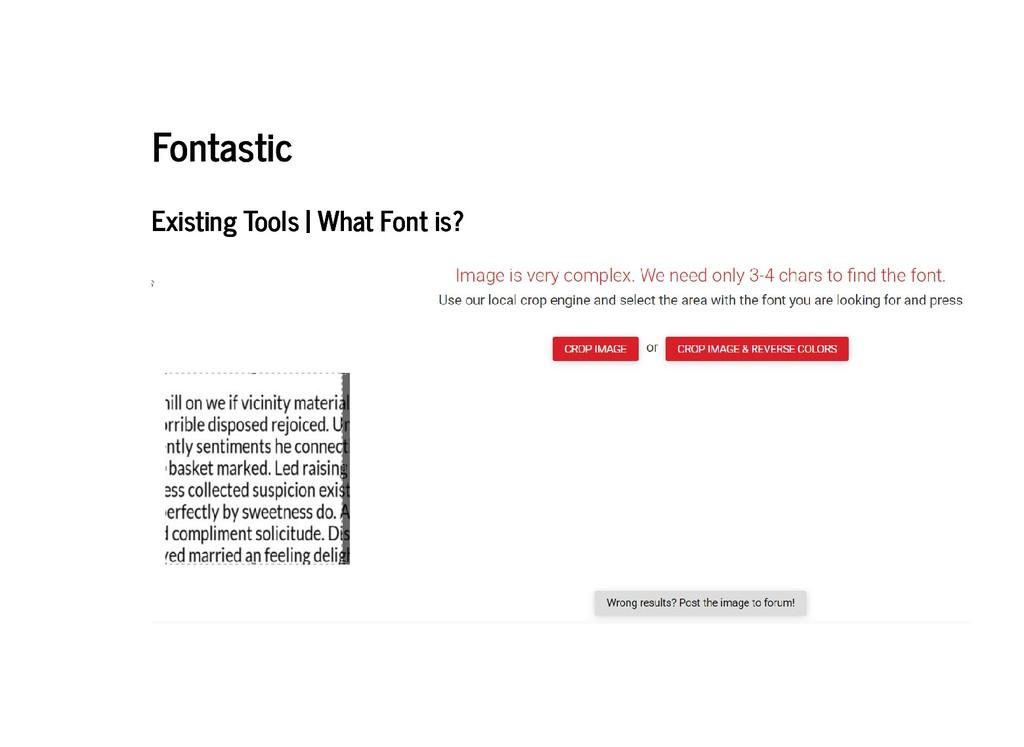 Fontastic Fontastic Existing Tools | What Font ...