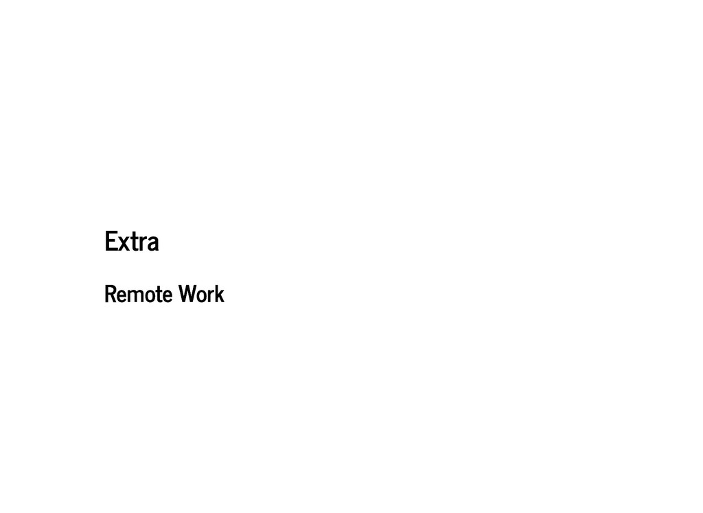 Extra Extra Remote Work Remote Work