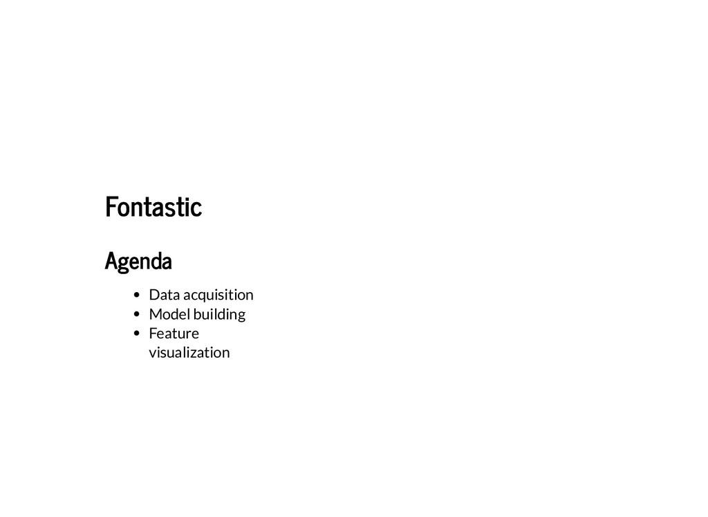 Fontastic Fontastic Agenda Agenda Data acquisit...