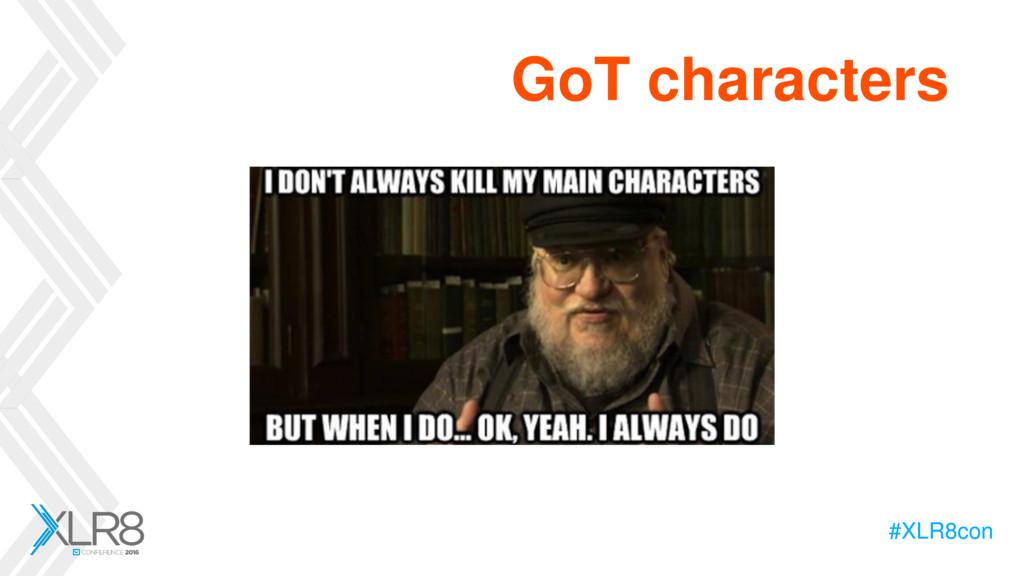 #XLR8con #XLR8con GoT characters