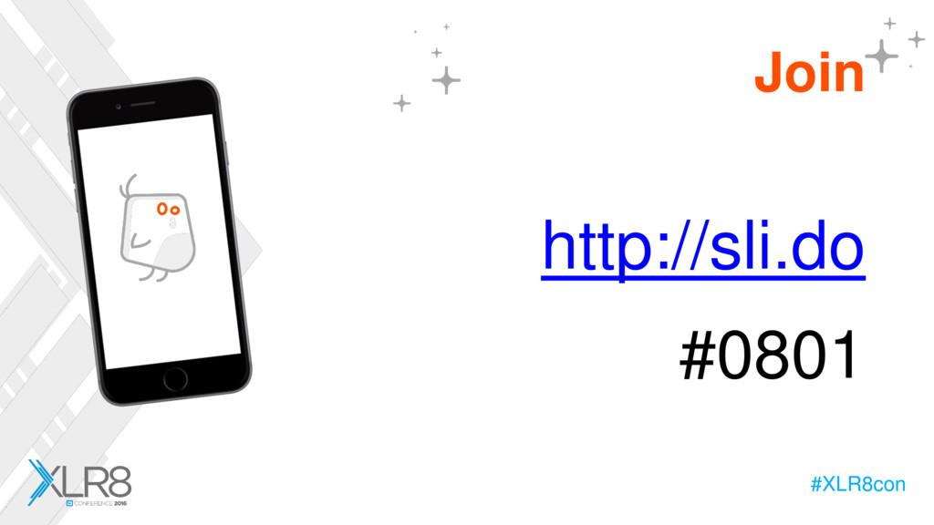 #XLR8con #XLR8con Join http://sli.do #0801