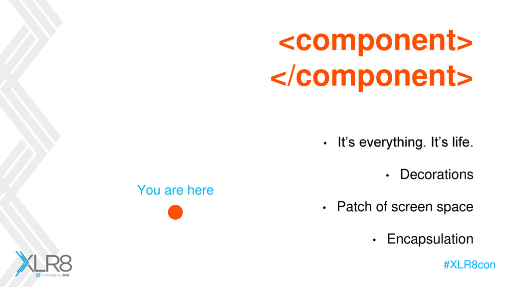 #XLR8con <component> </component> • It's everyt...