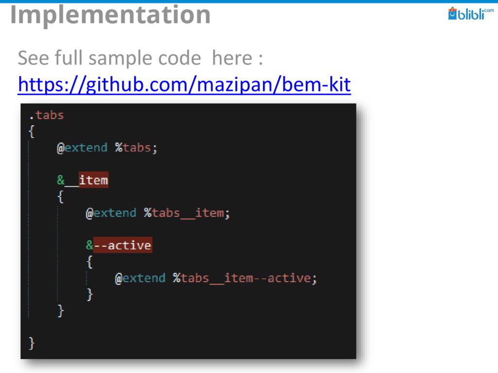 Implementation See full sample code here : http...
