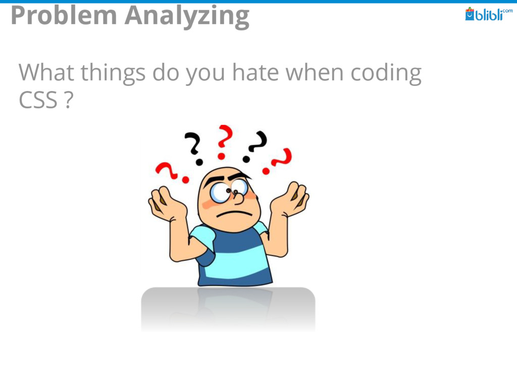 Problem Analyzing What things do you hate when ...