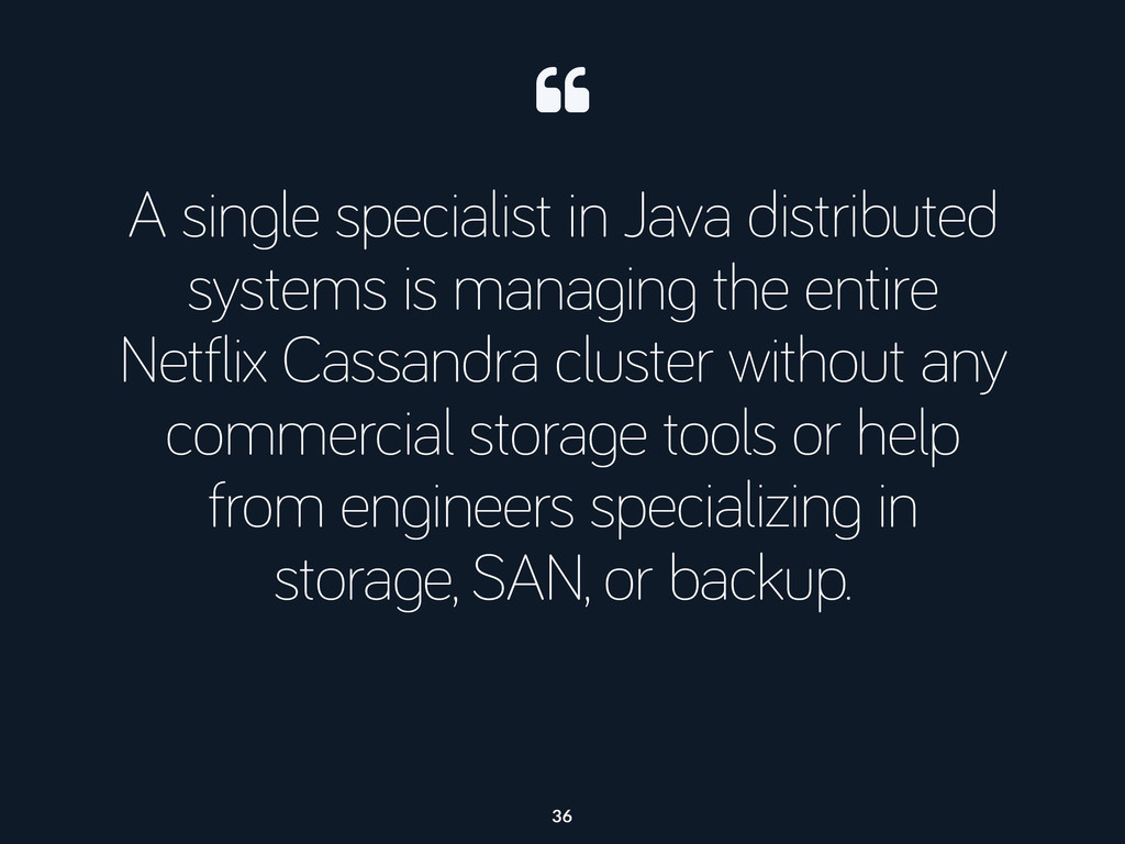 A single specialist in Java distributed systems...