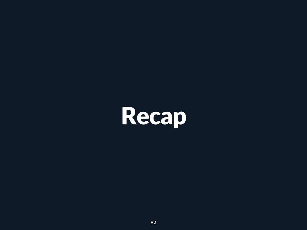 Recap 92