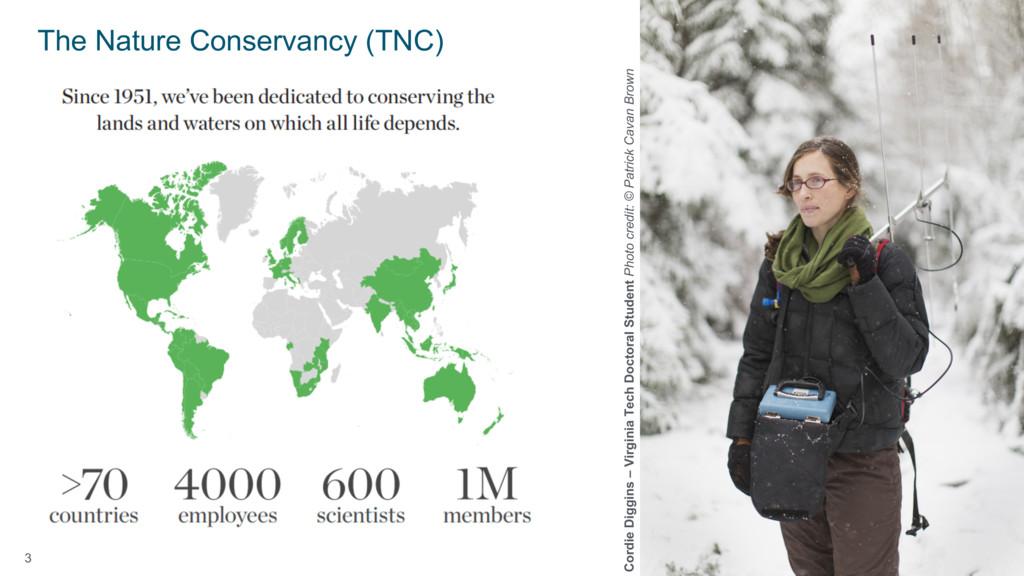 3 The Nature Conservancy (TNC) Cordie Diggins –...