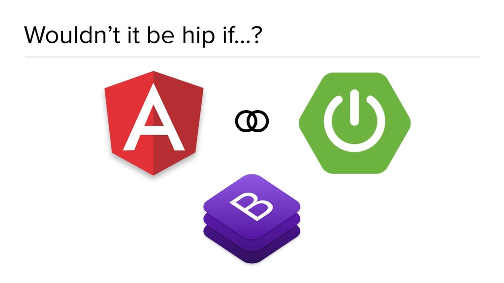Wouldn't it be hip if…? ⚭