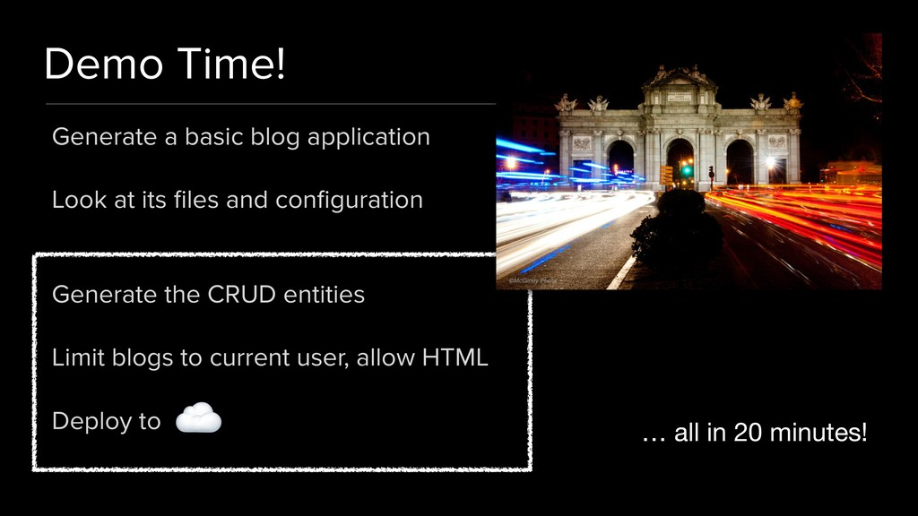 Demo Time! Generate a basic blog application Lo...