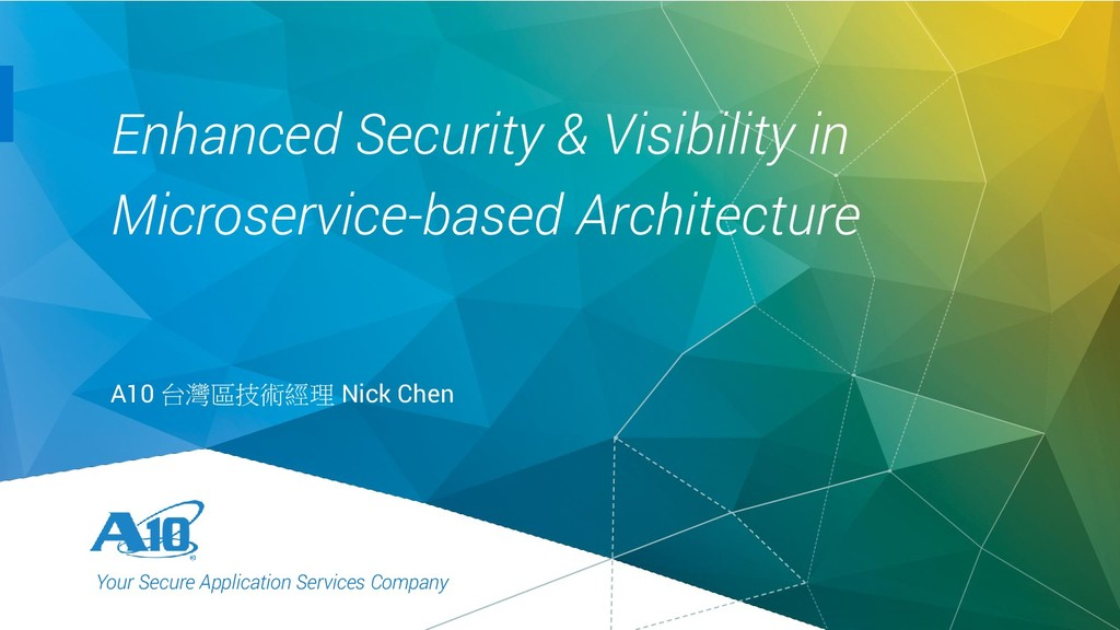 1. Your Secure Application Services Company Enh...