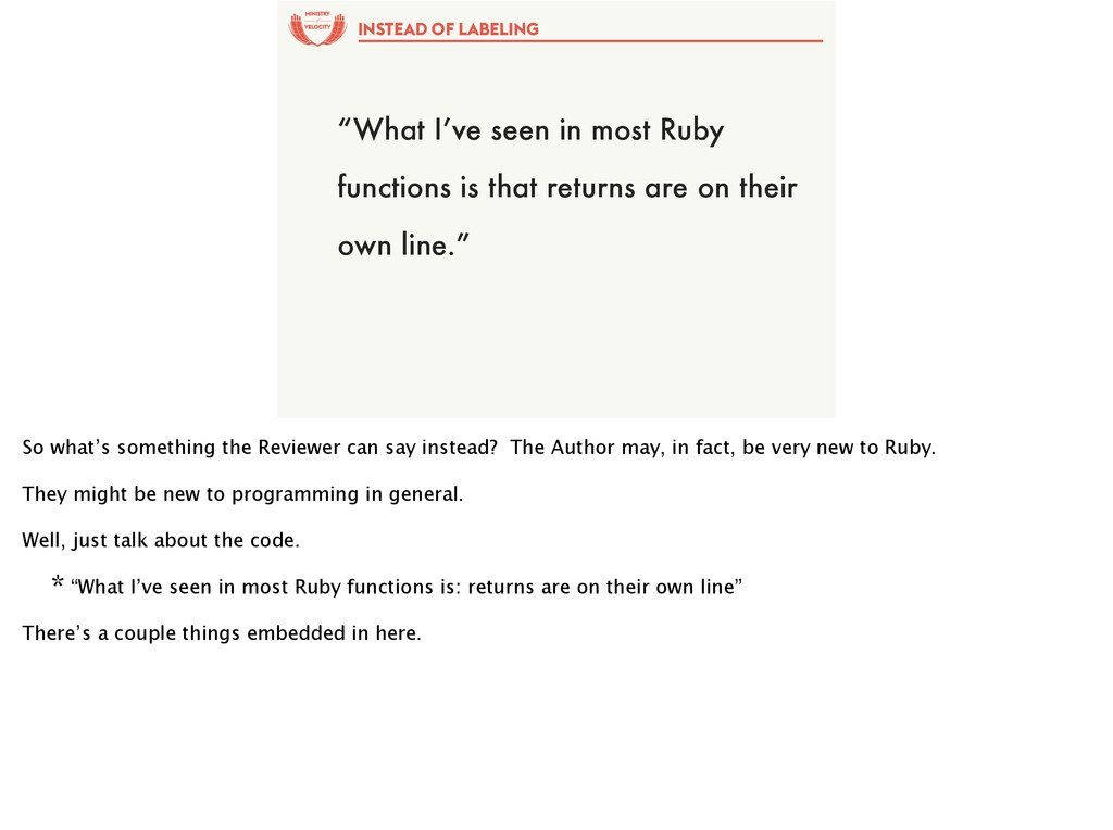 "of ""What I've seen in most Ruby functions is th..."