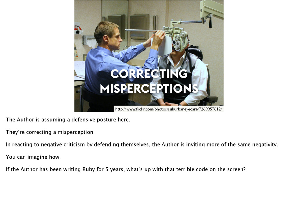 CORRECTING MISPERCEPTIONS http://www.flickr.com/...