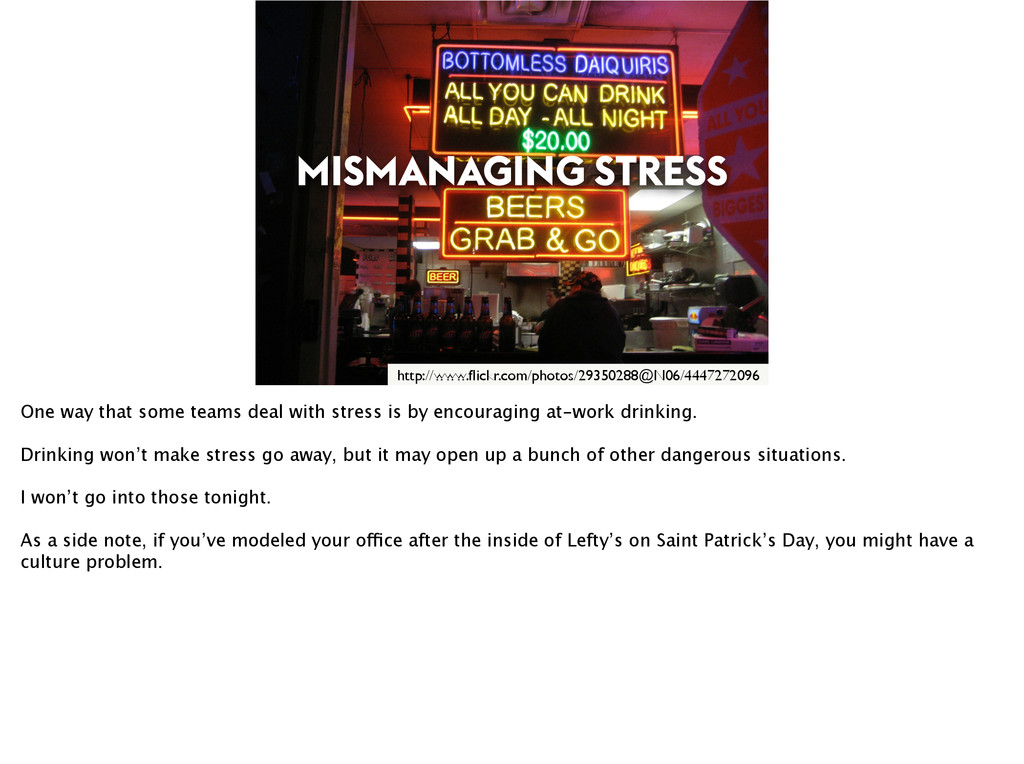 MISMANAGING STRESS http://www.flickr.com/photos/...