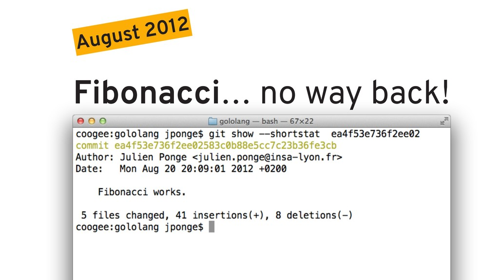 August 2012 Fibonacci… no way back!