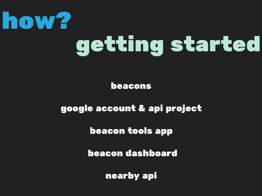 getting started beacons google account & api pr...