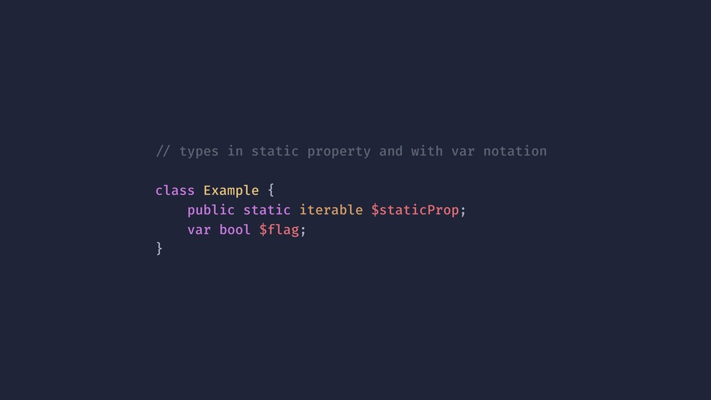 !// types in static property and with var notat...