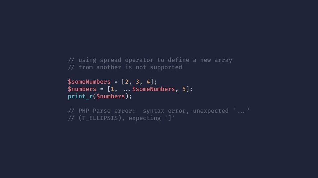 !// using spread operator to define a new array...