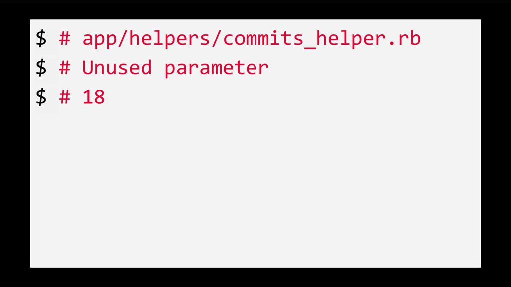$ # app/helpers/commits_helper.rb $ # Unused pa...