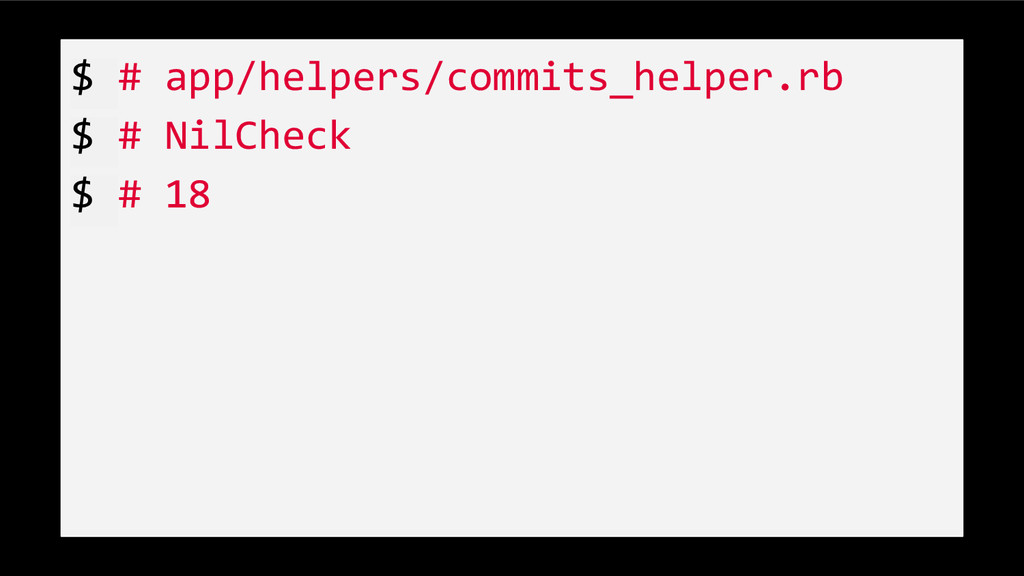 $ # app/helpers/commits_helper.rb $ # NilCheck ...