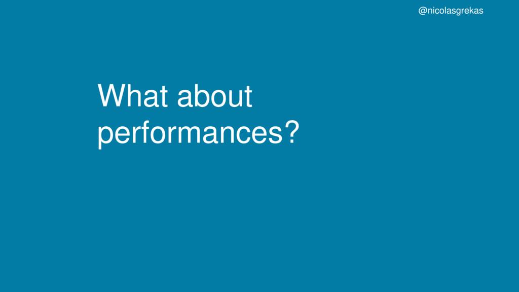 What about performances? @nicolasgrekas
