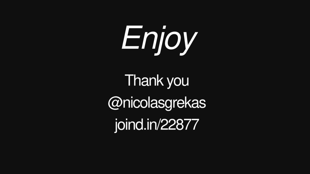 Enjoy Thank you @nicolasgrekas joind.in/22877