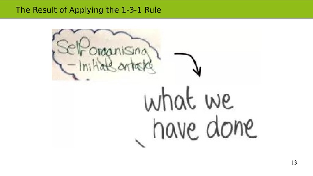 13 The Result of Applying the 1-3-1 Rule